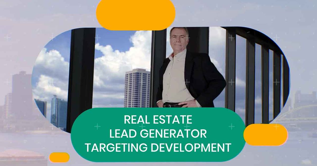 Real Estate Lead Generator Targeting Development
