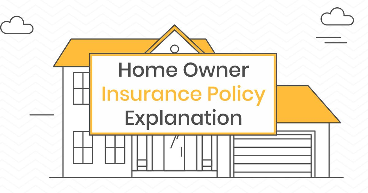 Remix Of Home Owner Insurance Policy Explanation
