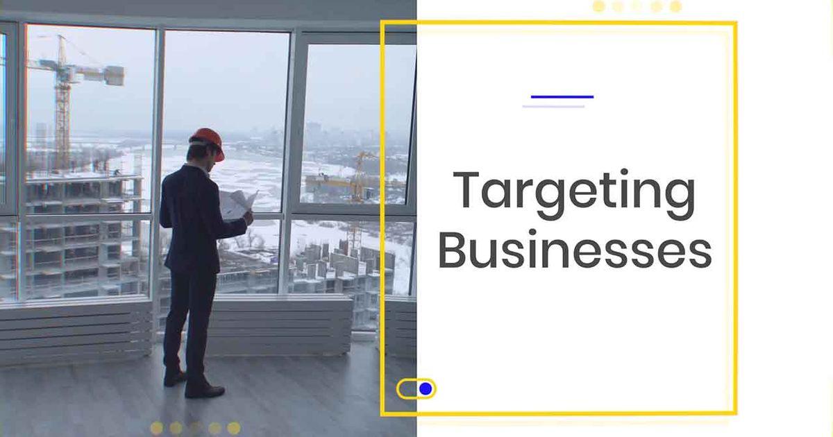 Real Estate - Targeting Business
