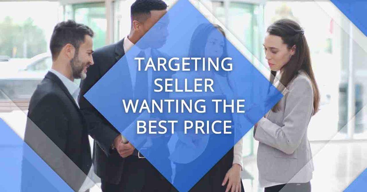 Real Estate - Targeting Seller Wanting The Price